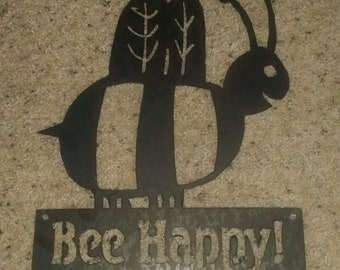 Bee Happy!-Metal art-steel art-bees-bee keeping-rustic