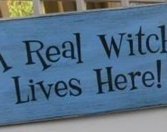 Real Witch Lives Here Primitive Wood Sign Halloween WICCA Plaque handpainted Pagan
