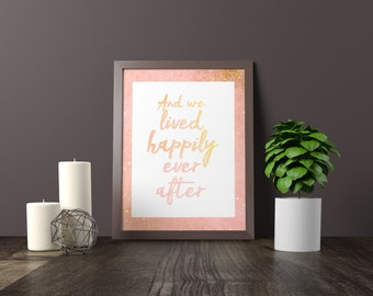 And We Lived Happily Ever After Wall Art, Printable Digital Download.
