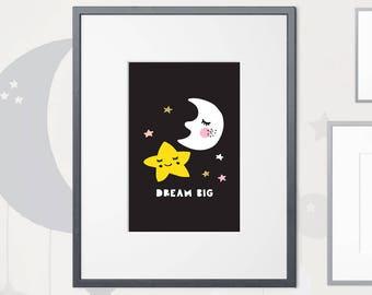 Dream Big Moon & Stars   Nursery Print   A4   A3