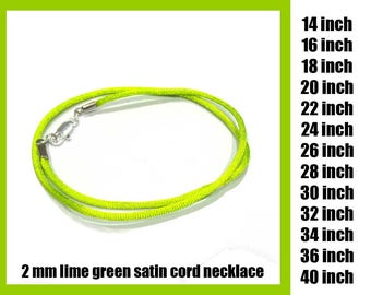 Lime Green Satin Cord Necklace With Gold Plated or Silver Plated Clasp, 2 mm Cord, You Choose Length At Checkout, Ready to Ship