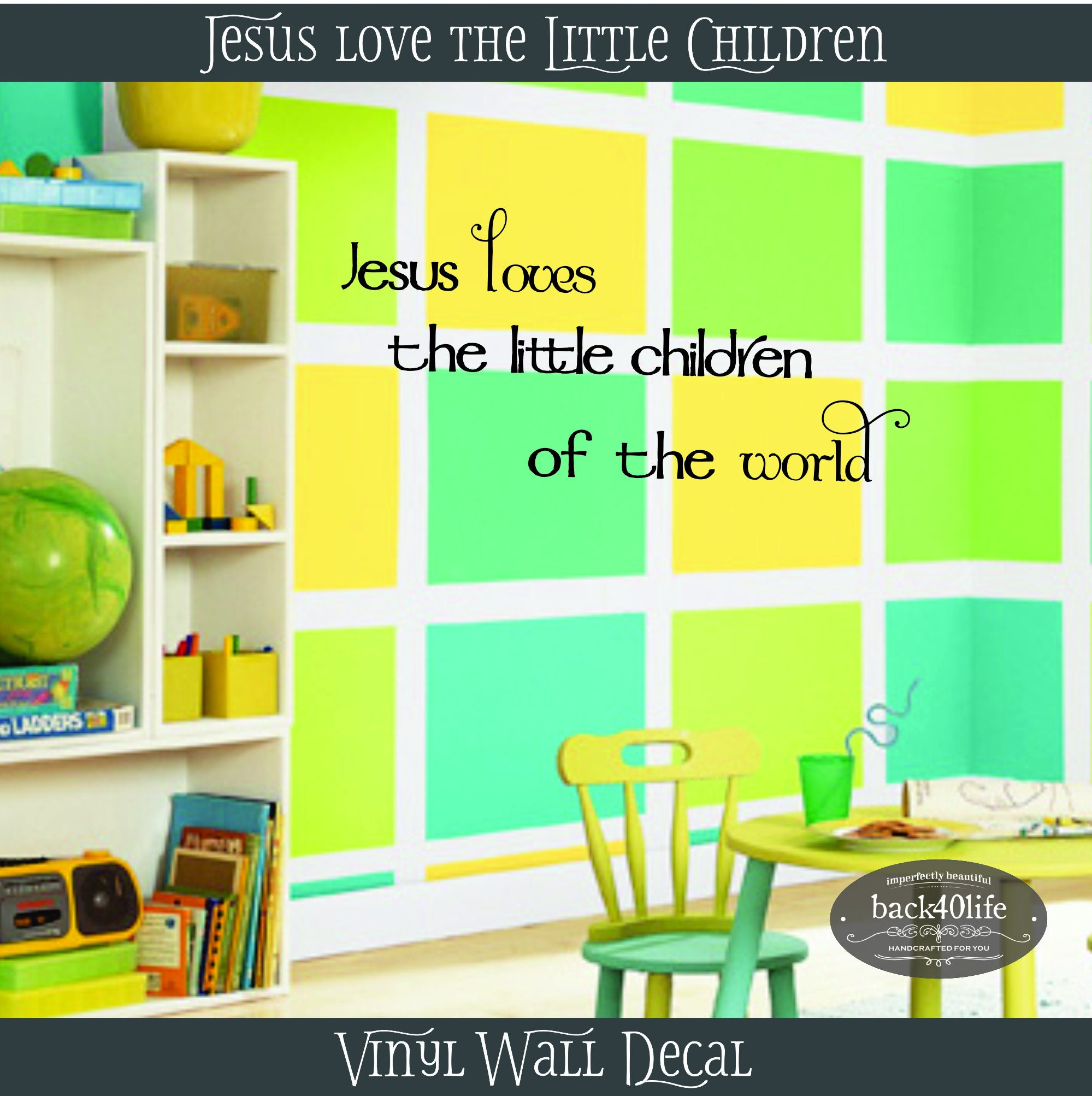 Jesus Loves the Little Children Vinyl Wall Decal K-042