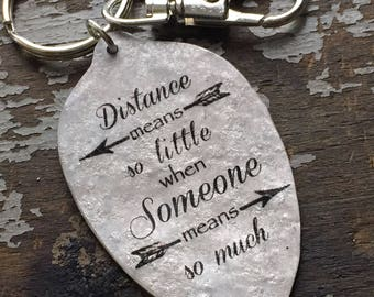 Friend Goodbye Gift, Going Away Present, Long Distance Friendship Quote Keychain made from a Vintage Silver Plate Teaspoon