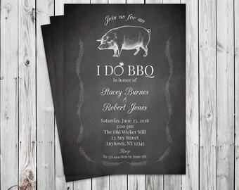 I DO BBQ - Pig Roast - Chalkboard - Digital File - Party Invitation