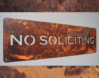 No Soliciting Sign in Rusted Steel Classic