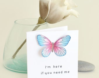 Friendship support card for illness | Sympathy | Empathy | Here if you need me