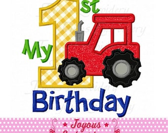 Instant Download My 1st Birthday Tractor Applique Machine Embroidery Design NO:1916