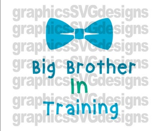 Big Brother In Training   SVG File For Cricut and Cameo Digital Download Cutting File Big Brother svg Little Brother svg