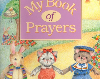 "CHILDREN""S PERSONALIZED Book My Book of Prayers (Non-Denominational #601) Version"