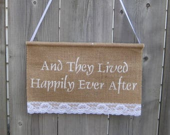 """And They Lived Happily Ever After - Burlap Jute Wedding Sign (7.5 x 12"""") with wooden dowling - Romantic Shabby chic Wedding"""