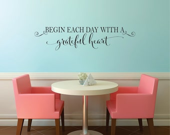 Attrayant Begin Each Day With A Grateful Heart Vinyl Quote Wall Decal   Bedroom Vinyl  Wall Decal