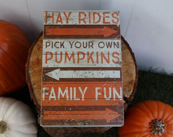 Hay Rides, Pumpkins, and Family Fun-Fall Wood Sign