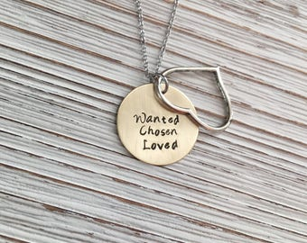 Adoption Necklace, Adoption Jewelry, Hand Stamped Jewelry, Adoption Gift, Gotcha Day, Mother's Day Gift, Foster Care, Chosen Loved Wanted