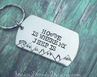 HOME is where my JEEP is Key Chain - Jeep Mountain Key Chain - Jeep Dog Tag - New Jeep Key Ring - Gifts for Him - Gifts for Her - Jeep Gift