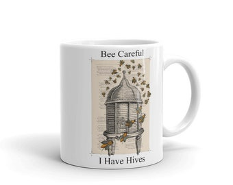 Bee Careful I Have Hives Mug