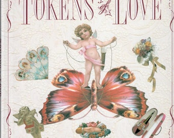"Vintage ""Tokens of Love"" Book - Victorian, Valentine's, Collage Supply, Romance, Bitcoin Accepted"