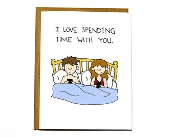 I love spending time with you, phone love card, Valentine's Day card, Anniversary card