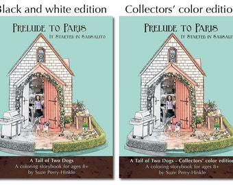 "Coloring storybook gift set with mini book - ""Prelude to Paris"" (Dollhouse Dogs) - Australian cattle dogs"