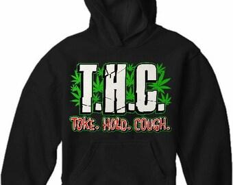 Pothead & Stoner Sweatshirts - THC Toke Hold Cough Hoodie - #10862