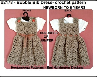 crochet dress pattern, baby, newborn, toddler, child, newborn to 6 yrs, Bobble  Bib Dress, wear as a sundress or jumper, #2178