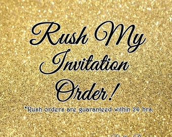Rush My Order! 12 Hours or 24 Hours