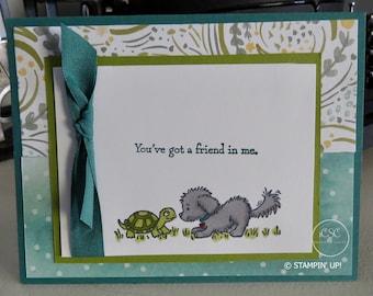 You've got a friend in me greeting card