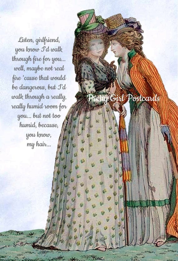 Listen Girlfriend You Know I'd Walk Through Fire For You Funny Marie Antoinette Postcard Friend Card Pretty Girl Postcards Free Ship in USA