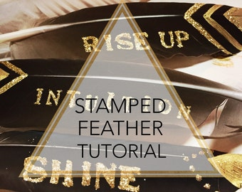Stamped Feather Tutorial (Digital Product - HD Video)