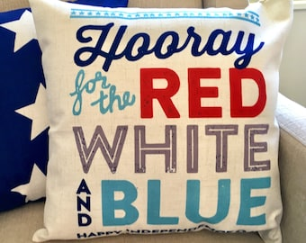 Hooray for the red white and blue-pillow cover