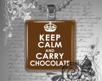 Keep Calm and Carry Chocolate - Glass Tile Necklace