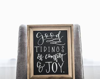 Good Tidings of comfort and JOY Framed Chalkboard Sign