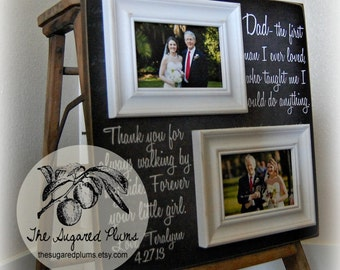 Personalized Father of the Bride Gifts, Picture Frame, Parent Thank you Gift, The First Man I Ever Loved, Daddy 16x16