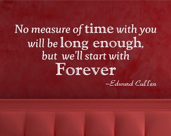 Edward Cullen Quote - Wall Decal, Twighlight