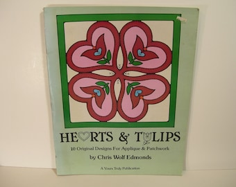 Patchwork  Applique  Pattern Book Hearts And Tulips