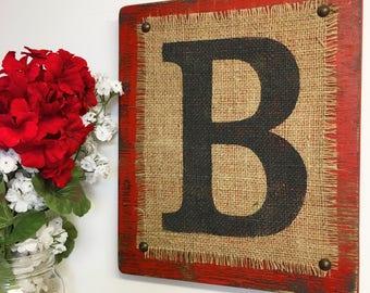 Burlap Monogram, Rustic, B Burlap Sign Burlap, Monogram, Primitive BURLAP sign, Barn Wedding, Cowboy, Letter B, Red Sign, Distressed Sign