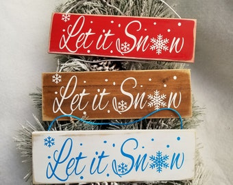 Let it Snow sign. Rustic Christmas decorations. Wooden Handmade Christmas ornaments. Christmas decor. Christmas signs. Christmas gift.