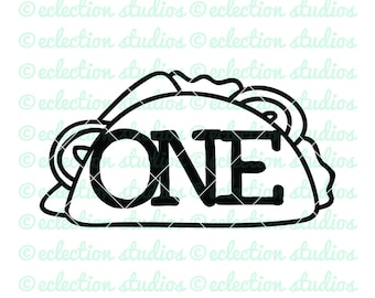 One Taco SVG, First Fiesta Cake Topper svg, Cinco de Mayo, Taco Tuesday, SVG, DXF, eps, jpg, png for silhouette/cricut die cutting machine
