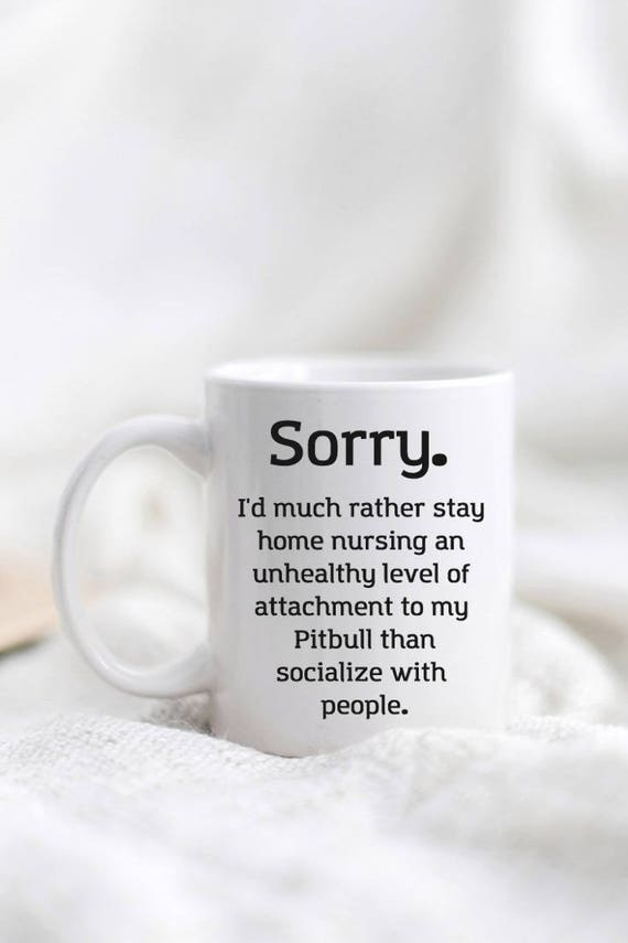 Pitbull Mug Pitbull Mom Stay Home Funny Pitbull Lover Gift