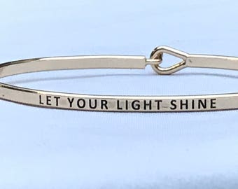 Inspired bangle ( let your light shine )
