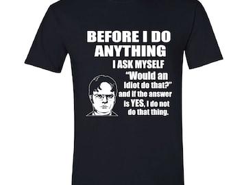 the office merchandise. Dwight Schrute Shirt, Idiot Do That, Farms The Office, Tv Office Merchandise