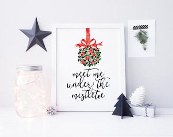 meet me under the mistletoe printable · christmas art print · holiday decor sign · mistletoe print · christmas wall decor · watercolor print