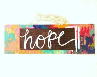 """SALE** Rustic Sign with Lace - """"Hope"""""""