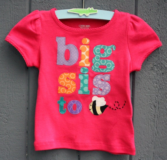 Big Sis to Bee, Big Sister to be Tee, Orange, Teal, Purple