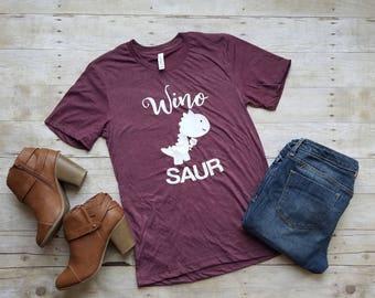 Winosaur Shirt - Wine Shirt - Wine Lover - Gift for Her - Drinking Shirt - Birthday Gift - Winosaur - Dinosaur- Wine - Trendy Graphic Tee