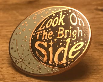 Look on the Bright Side Hard Enamel Pin - Moon Phase Crescent Galaxy Stars Milky Way Star Gazing Universe Astronomy Hipster Cycle Night Sky