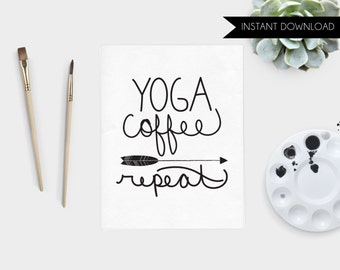 Yoga Coffee Repeat Art Print Instant Download Hand Lettered Quote Printable Art Print Yogi Gift