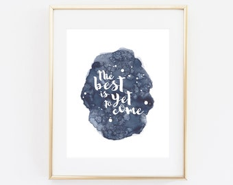 The Best is Yet to Come Frank Sinatra Lyric Watercolor Art Print, Home Decor, Design, Words, Digital Download