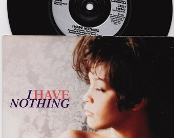 "WHITNEY HOUSTON I Have Nothing 1993 Uk Issue Rare 7"" Vinyl 45 rpm Single Record Soul Dance Pop 80s Bodyguard 74321146147"