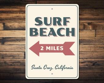 Surf Beach Sign, Beach Arrow Sign, Favorite Beach Gift, Beach Condo Decor, Surf Lover Gift, Mileage Beach Decor, Quality Metal ENS1002935