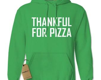 Thankful For Pizza Adult Hoodie Sweatshirt
